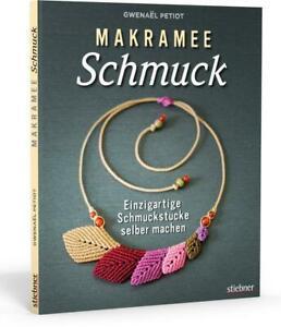 Makramee Schmuck Gwenaël Petiot Taschenbuch Deutsch 2019