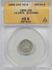 1856 Large Date 10C ANACS VG 8 Details (Cleaned) Liberty Seated Dime