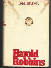 Spellbinder by Harold Robbins (1982)  First Edition, First Printing