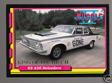 1963 PLYMOUTH BELVEDERE 426 Color Me Gone Car King of the Hill 1992 TRADING CARD