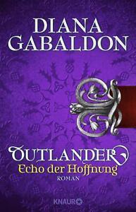 Outlander - Echo der Hoffnung von Diana Gabaldon (2018, Taschenbuch), UNGELESEN