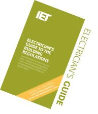 Electricians Guide To The Building Regulations 4 th Edition IET Wiring Regs 2015
