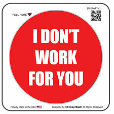 "I Don't Work For You V1 (5 Pack) Hard Hat Printed Sticker (size: 2"" color:R/W)"