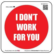 "I Don't Work For You V1 (2 Pack) Hard Hat Printed Sticker (size: 2"" color:R/W)"