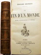 DRUMONT/LA FIN D UN MONDE/ED A.SAVINE/1889/EO/ANTISEMITISME