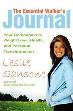 The Essential Walker's Journal: Your Companion to Weight Loss, Health, and Perso