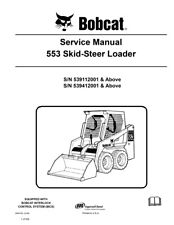 New Bobcat 553 Skid Steer Loader Updated 2006 Edition Repair Service Manual