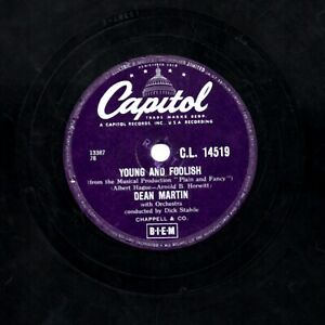 1956 Dean Martin 78 Young Et Foolish / Just One More Chance Capitol CL14519 V +
