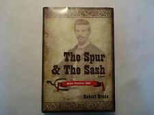 NEW ROBERT GREDE. THE SPUR & THE SASH. HARDCOVER