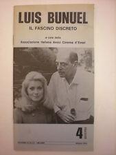 CINEMA D'ESSAI LUIS BUNUEL IL FASCINO DISCRETO QUADERNO 4
