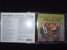 CD FRANK QUINN / IF YOU ARE IRISH /
