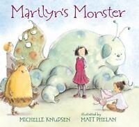 Marilyn's Monster  (ExLib) by Michelle Knudsen