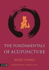 Les fondamentaux de l'acupuncture par Nigel Ching (cartonnée, 2016)