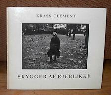 Krass Clement Skygger Af Ojeblikke Shadows of Moments Original First Book HC