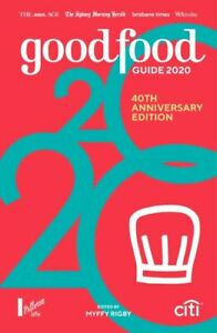 Good Food Guide 2020 40th Anniversary Edition By Myffy Rigby Paperback Book