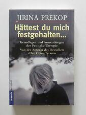 Jirina Prekop Hättest du mich festgehalten Festhalte Therapie Mosaik Goldmann