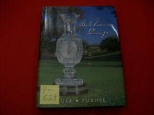 THE SOLHEIM CUP WOMEN'S GOLF MOST PRESTIGIOUS TOURNAMENT BOB CANTIN-EDITOR EXC.