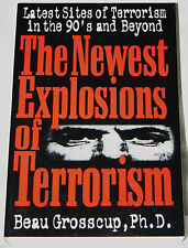 The Newest Explosions of Terrorism by Beau Grosscup (1998 paperback, revised)