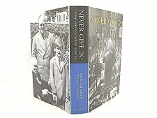 NEVER GIVE IN : THE BEST CHURCHILL'S SPEECHES by W. S CHURCHILL  'FLAT SIGNED'