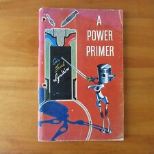 1955 A Power Primer Book General Motors Intro to the Internal Combustion Engine