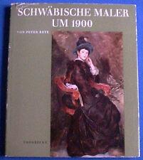 Schwäbische Maler um 1900+Malerei+Peter Peye+Thorbecke+GB+1964