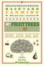 Backyard Farming: Backyard Farming : Fruit Tree, Berries and Nuts by Kim...