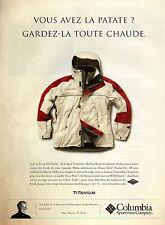 Publicité 2002  Steep Side Parka de la ligne TITANIUM  Columbia Sportswear sport