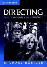 Directing : Film Techniques and Aesthetics by Michael Rabiger 1996, Paperback