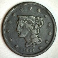 1841 Braided Hair Large Cent Copper FINE US Type Coin Genuine Penny Dark 1c