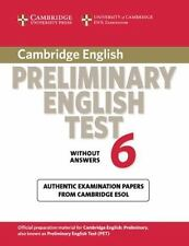 Cambridge Preliminary English Test 6 Student's Book without answers: Official Ex