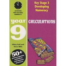 Lo sviluppo del key stage 3 di calcolo: calcoli anno 9: attività per il quotidiano m