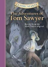 Classic Starts: The Adventures of Tom Sawyer by Mark Twain (2005, Hardcover) NEW
