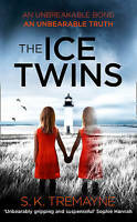 The Ice Twins, Tremayne, S. K. | Paperback Book | Good | 9780007459223