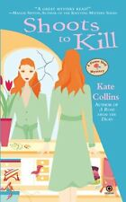 Shoots to Kill (Flower Shop Mysteries, No. 7) by Kate Collins