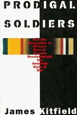 Prodigal Soldiers: How the Generation of Officers Born of Vietnam-ExLibrary
