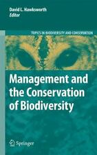 Management and the Conservation of Biodiversity 10 (2009, Hardcover)