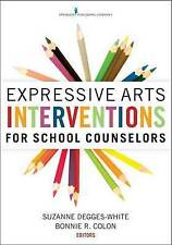 NEW Expressive Arts Interventions for School Counselors