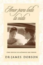 Amor Para Toda La Vida = Love for a Lifetime (Paperback or Softback)