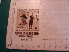 ORIG MOVIE brochure: 1915 Fred Mace in CROOKED TO THE END , SCARCE short WORN