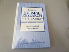 Preparing Nursing Research for the 21st Century signed by Eugene Levine author