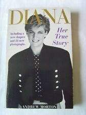 Diana: Her True Story By  Andrew Morton. 9781854791283