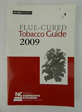 FLUED-CURED TOBACCO GROWER'S GUIDE 2009 PAPERBACK BOOK