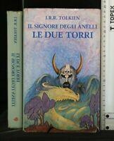 IL SIGNORE DEGLI ANELLI. LE DUE TORRI.  J.R.R. Tolkien. Euroclub.