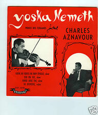 45 RPM SP YOSKA NEMETH JOUE CHARLES AZNAVOUR