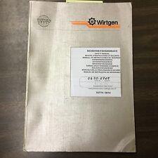Wirtgen SAFETY OPERATION MAINTENANCE MANUAL MILLING MACHINE GUIDE OPERATOR BOOK