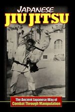 Japanese Jiu Jitsu Ancient Way Combat - Breakfalls & Escapes Book Kiyose Nakae