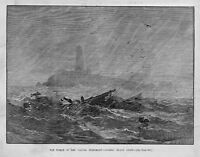 SHIPWRECK OF THE STEAMER DANIEL STEINMANN, SAMBRO ISLAND LIGHTHOUSE FOG DISASTER