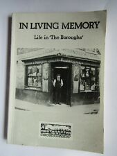 In living Memory: Life in the Boroughs ... Northampton : 1987