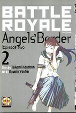 MANGA - Battle Royale Angel's Border N° 2 - Goen - NUOVO