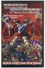 TRANSFORMERS ENTER THE WRECKERS Part 2 Betrayal; 2002 Botcon Comic; 3H NM/MT